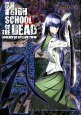 High School of the Dead: Apocalipsis en el instituto
