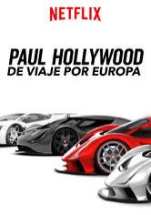 Paul Hollywood de viaje por Europa